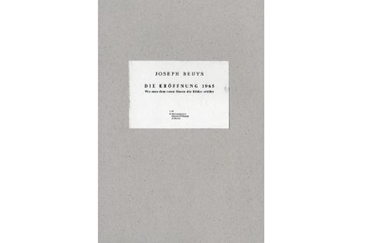Joseph Beuys: Die Eröffnung 1965