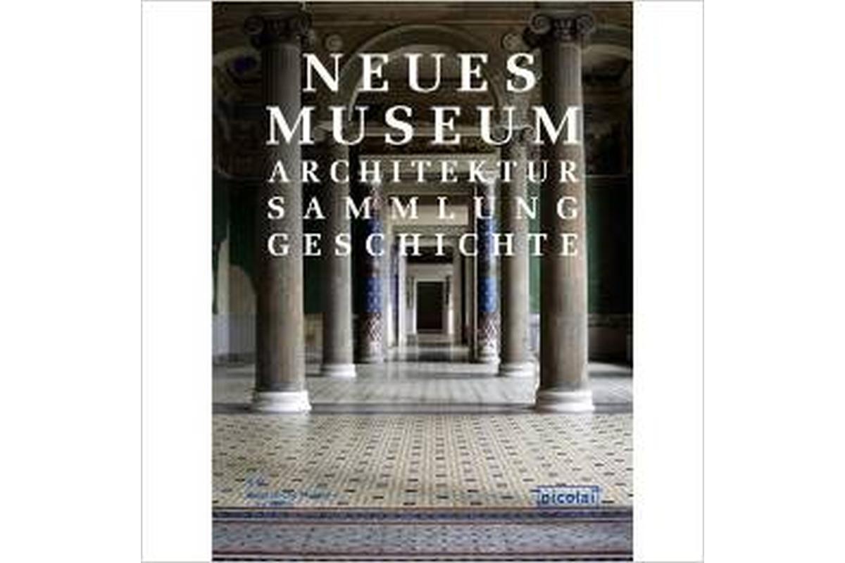 Neues Museum: Architektur, Sammlung, Geschichte