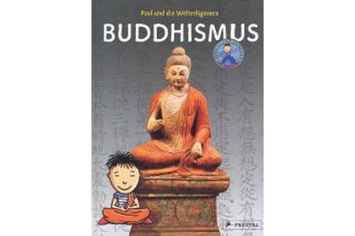 Paul und die Weltreligionen - Buddhismus