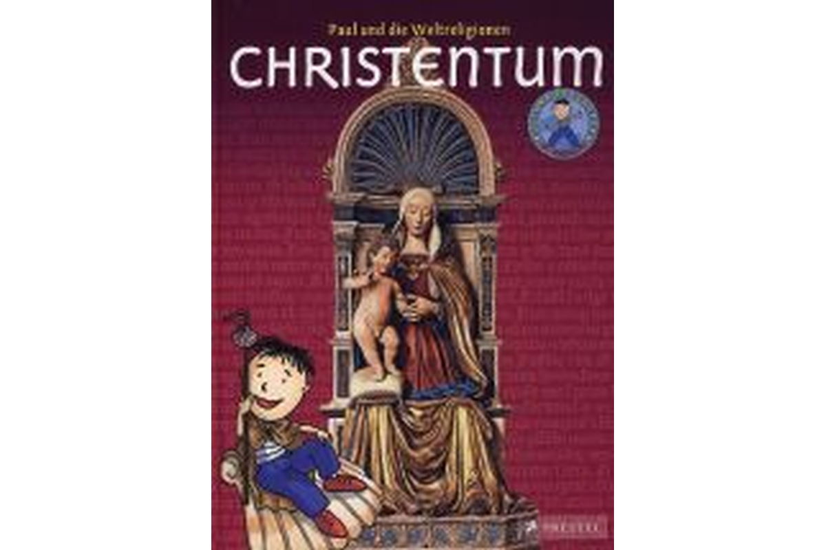 Paul und die Weltreligionen - Christentum