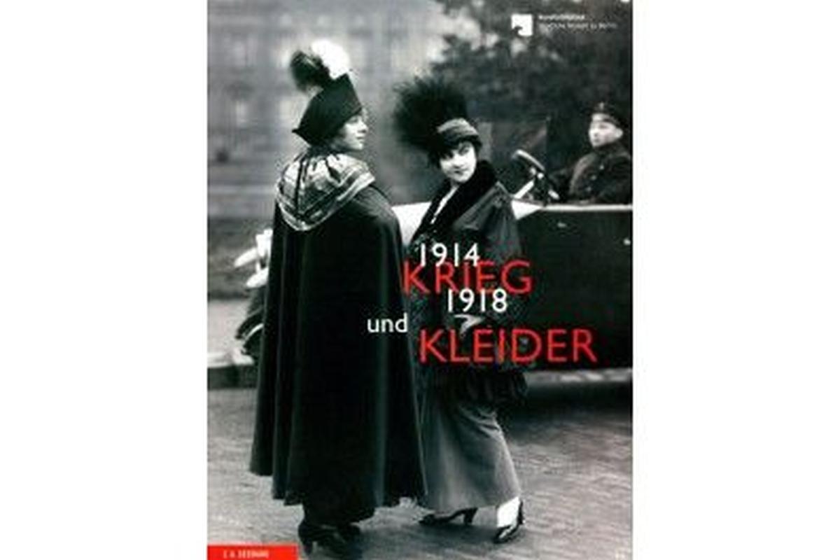 Krieg und Kleider 1914-1918