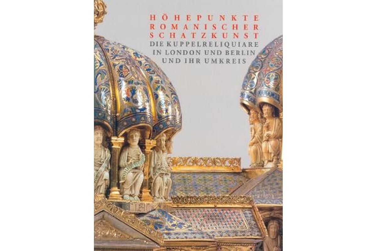 Höhepunkte romanischer Schatzkunst