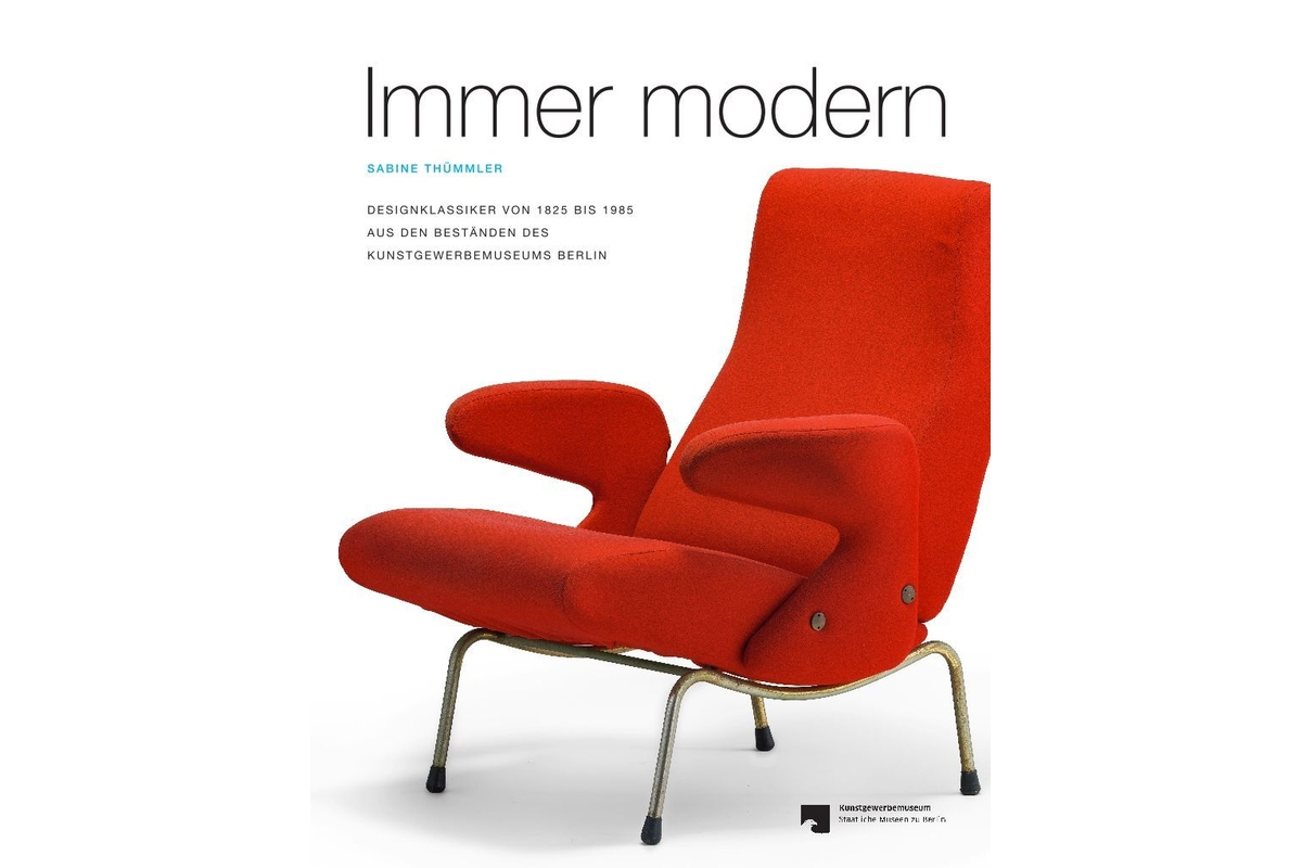 Immer modern: Designklassiker von 1825 bis 1985