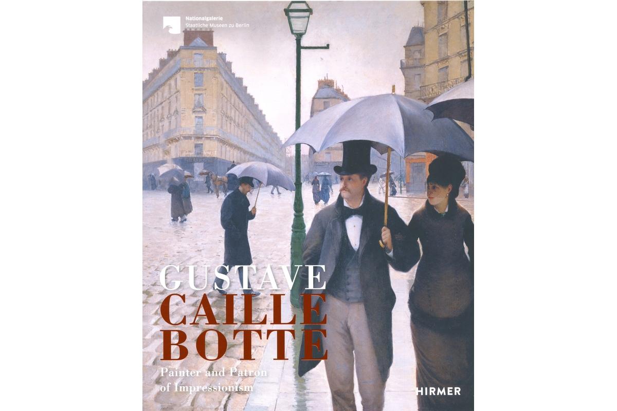 Gustave Caillebotte: Painter und Patron of Impressionism