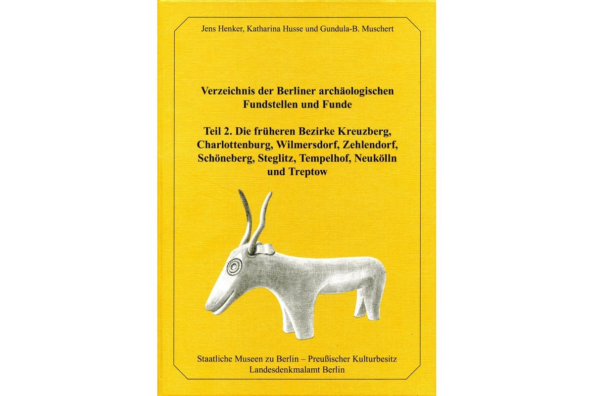 Verzeichnis der Berliner archäologischen Fundstellen und Funde, Tl. 2