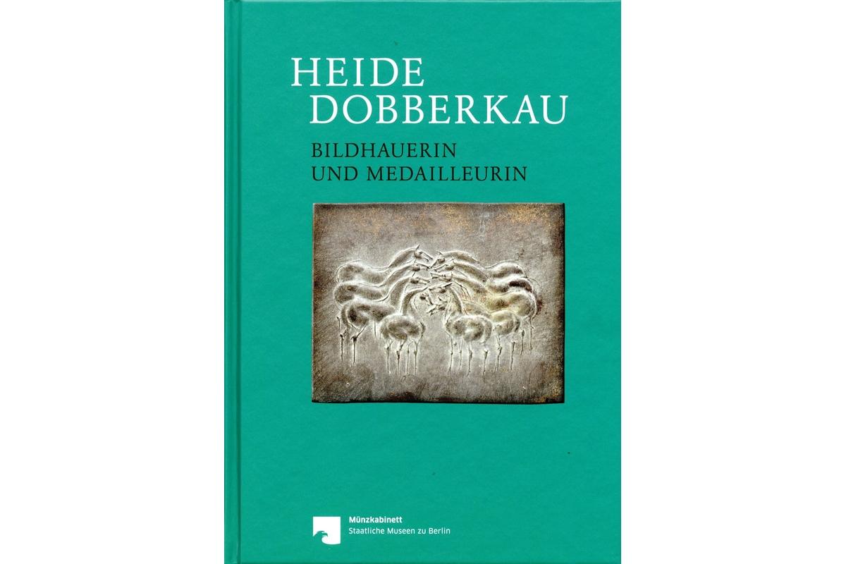 Heide Dobberkau: Bildhauerin und Medailleurin