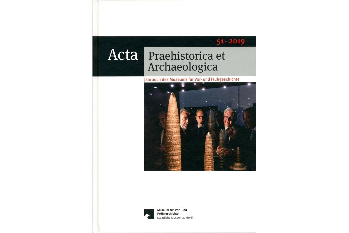 Acta Praehistorica et Archaeologica, Bd.51/2019