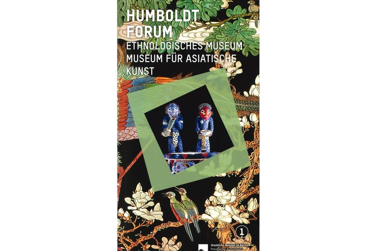 Prestelführer Humboldt Forum - Ethnologisches Museum und Museum für Asiatische Kunst, Band 1