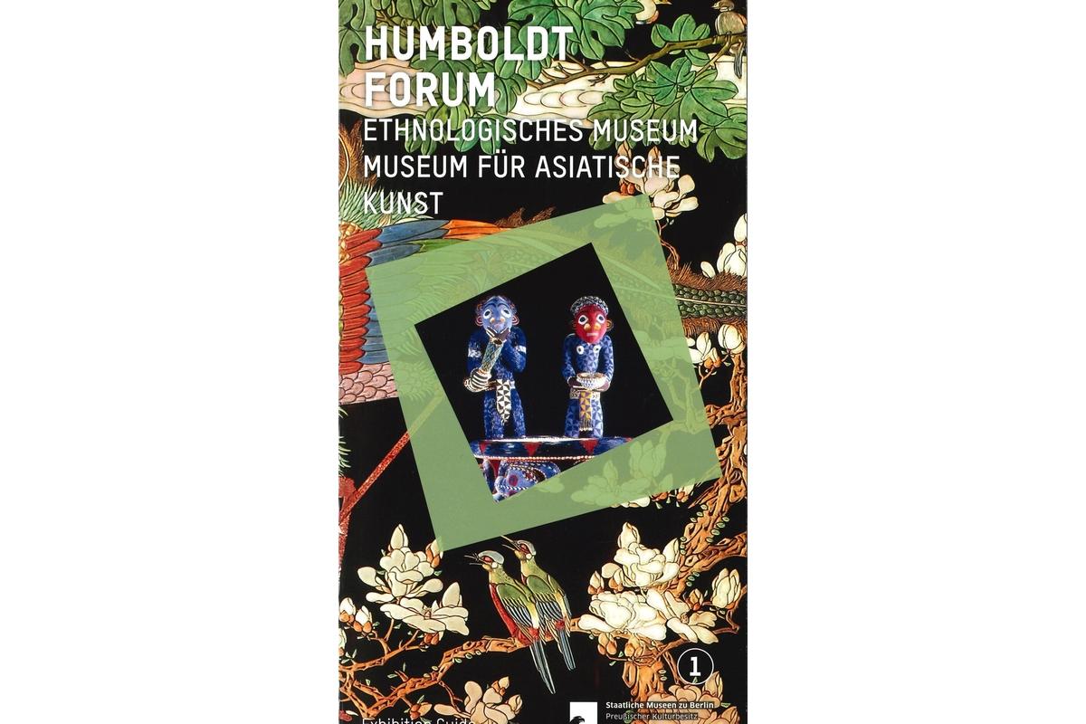 Prestelführer Humboldt Forum - Ethnologisches Museum and Museum für Asiatische Kunst, Vol. 1