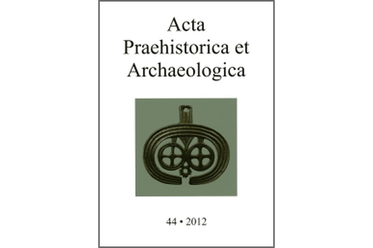 Acta Praehistorica et Archaeologica Bd. 44/2012