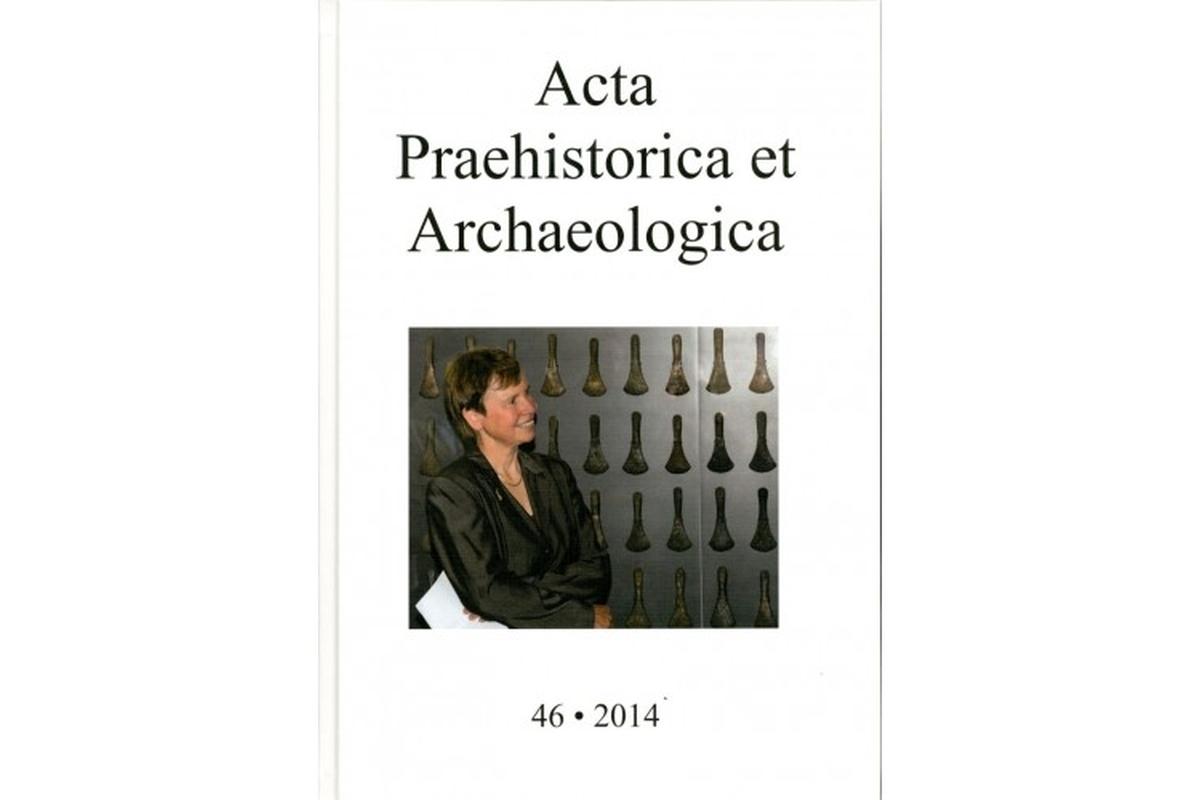 Acta Praehistorica et Archaeologica Bd. 46/2014