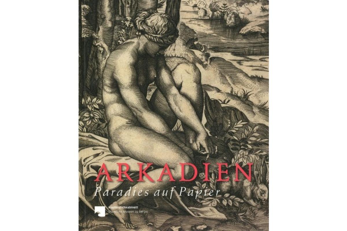 Arkadien - Paradies auf Papier