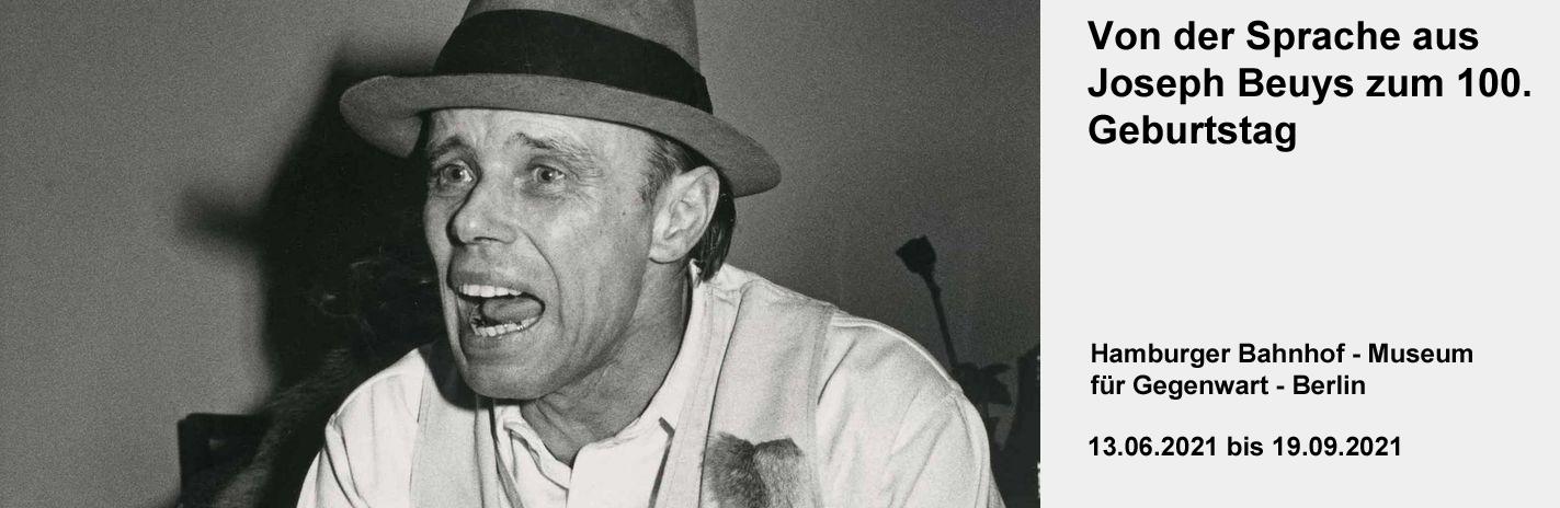 Von der Sprache aus - Joseph Beuys zum 100. Geburtstag