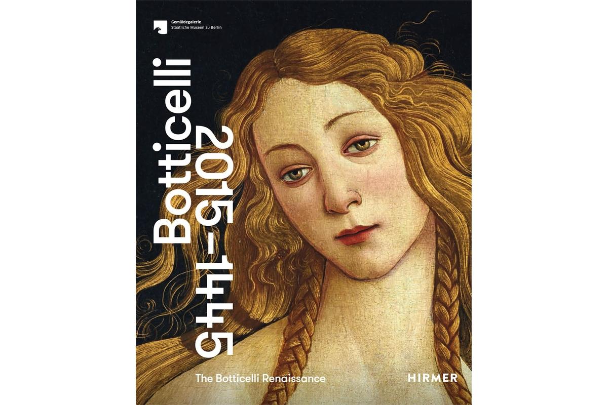The Botticelli Renaissance - deutsche Ausgabe