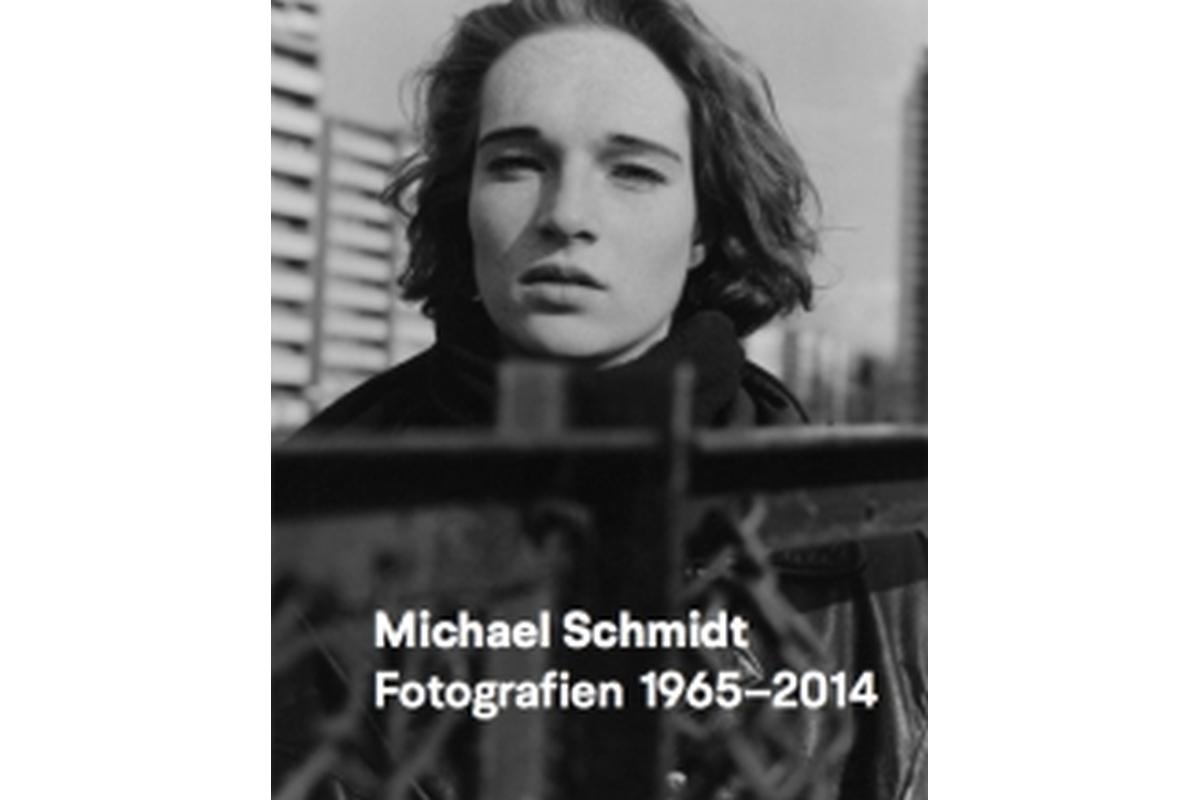 Michael Schmidt: Fotografien 1965-2014
