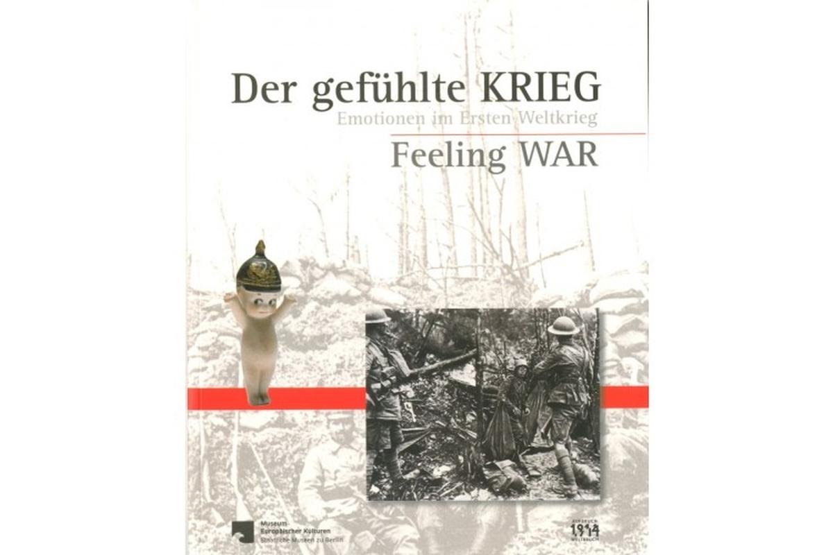 Der gefühlte Krieg