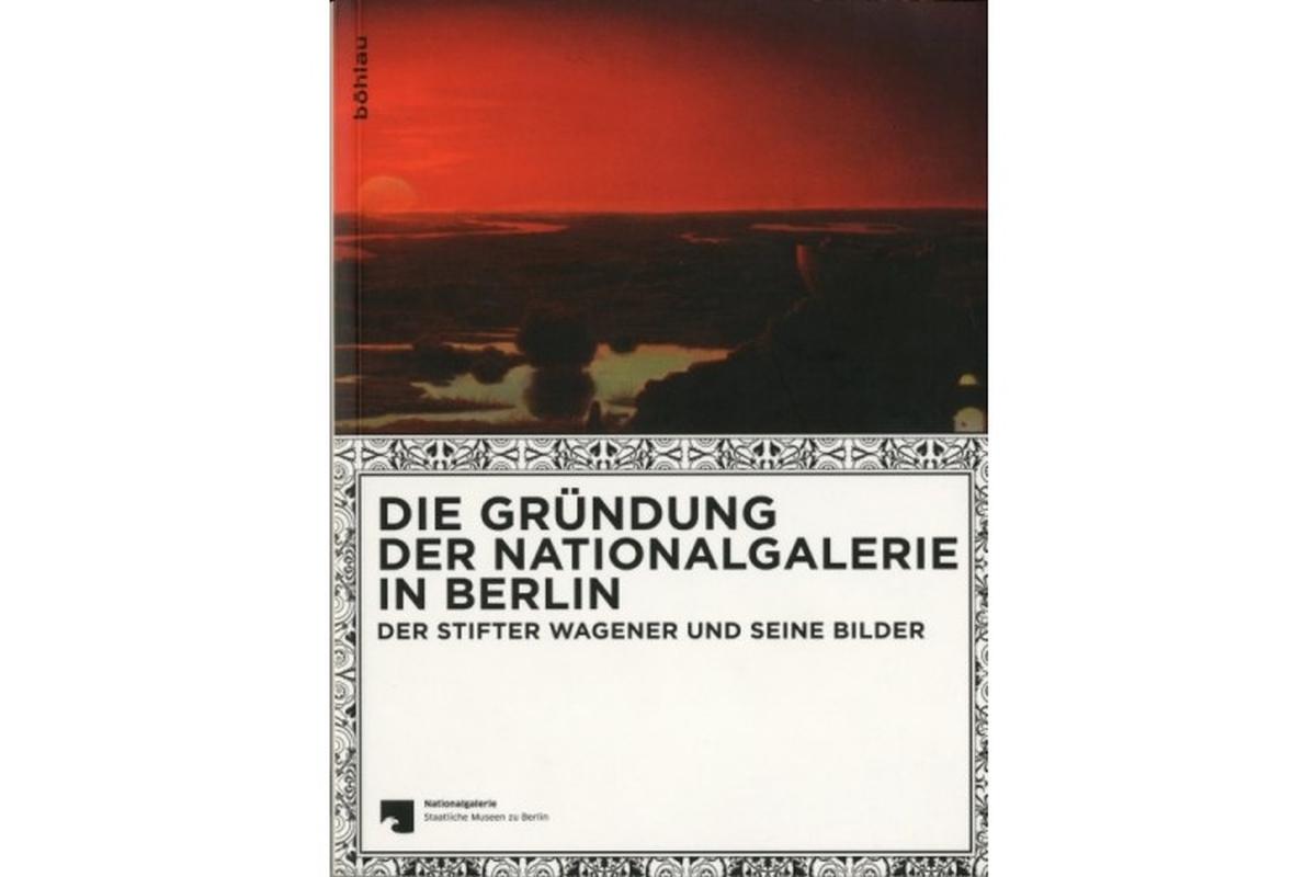 Die Gründung der Nationalgalerie