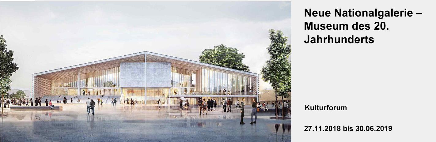 Neue Nationalgalerie – Museum des 20. Jahrhunderts