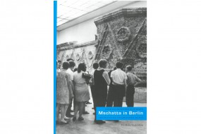 Mshatta in Berlin: Grundsteine islamischer Kunst