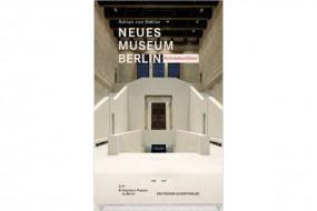 Neues Museum Berlin: Architekturführer