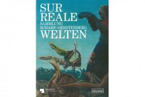 Surreale Welten: Sammlung Scharf-Gerstenberg