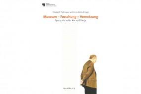 Museum - Forschung - Vernetzung