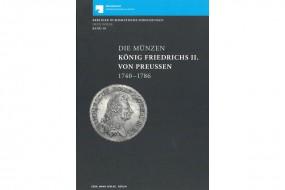 Die Münzen König Friedrich II. von Preußen 1740-1786