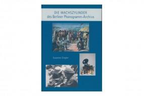 Die Wachszylinder im Berliner Phonogramm-Archiv