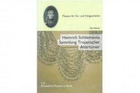 Heinrich Schliemanns Sammlung Trojanischer Altertümer: Neuvorlage, Bd. 2