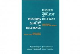 Museen zwischen Qualität und Relevanz