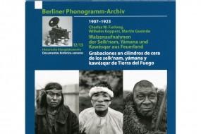 Walzenaufnahmen der Selk'nam, Yámana und Kawésqar aus Feuerland (1907-1913)