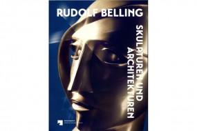 Belling: Skulpturen und Architekturen