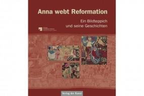 Anna webt Reformation
