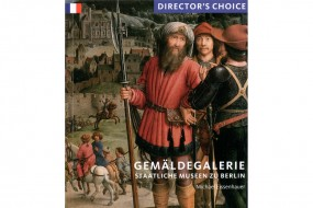 Gemäldegalerie: Directors Choice - francais