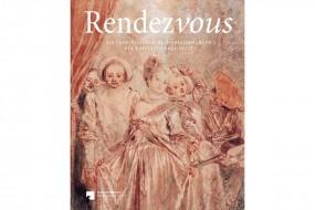 Rendezvous: Die französischen Meisterzeichnungen des Kupferstichkabinetts