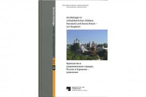 Archäologie in mittelalterlichen Städten