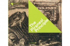 The Piranesi Principle