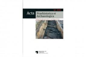 Acta Praehistorica et Archaeologica, Bd. 52/2020