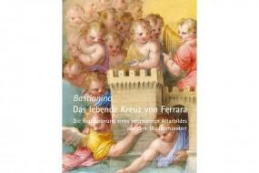 Bastianino: Das lebende Kreuz von Ferrara