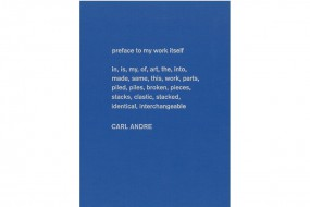 Carl Andre: Sculpture as Place 1958-2010 - deutsche Ausgabe, Ppck.