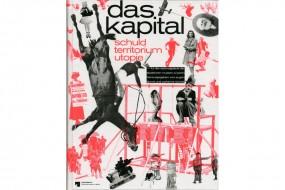 Das Kapital: Schuld - Territorium - Utopie