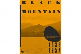 Black Mountain: An Interdisciplinary Experiment 1933-1957