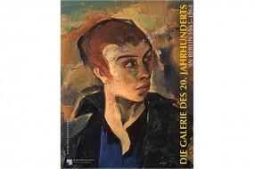 Die Galerie des 20. Jahrhunderts in Berlin 1945-1968