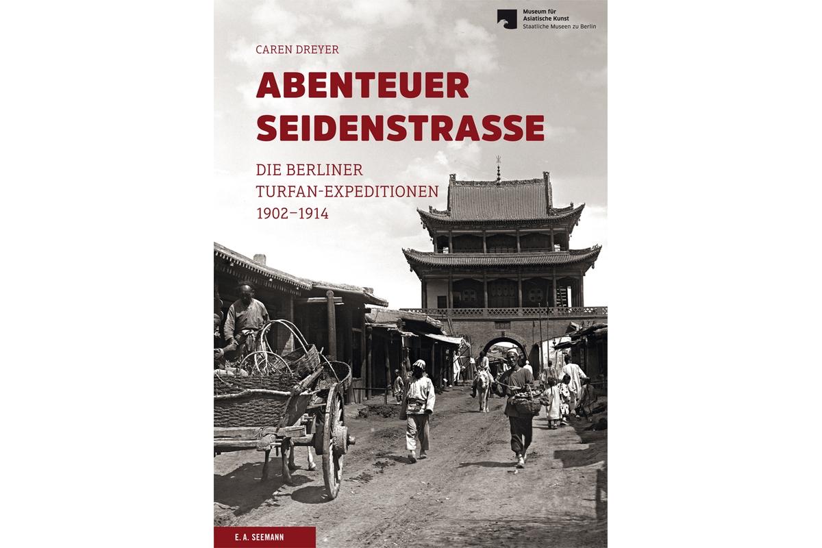 Abenteuer Seidenstraße
